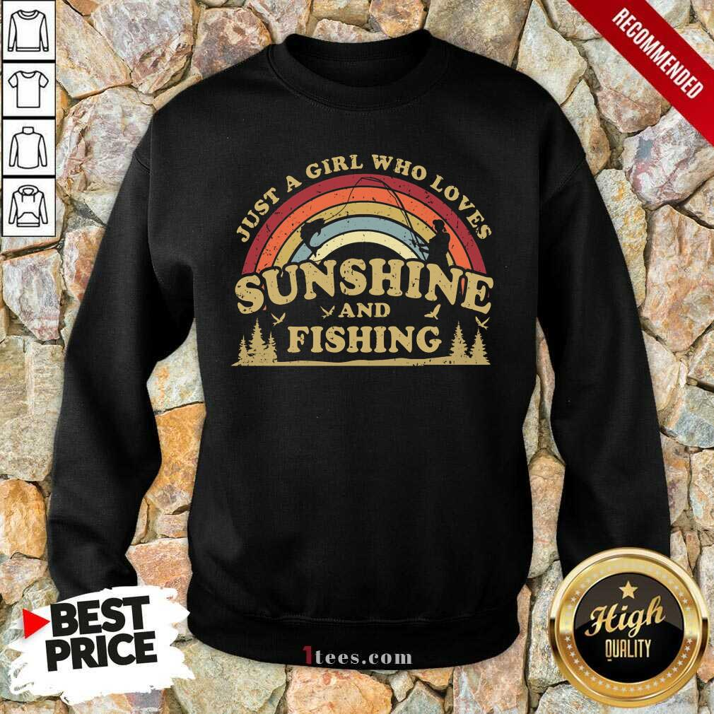 Girl Who Loves Sunshine And Fishing Sweatshirt