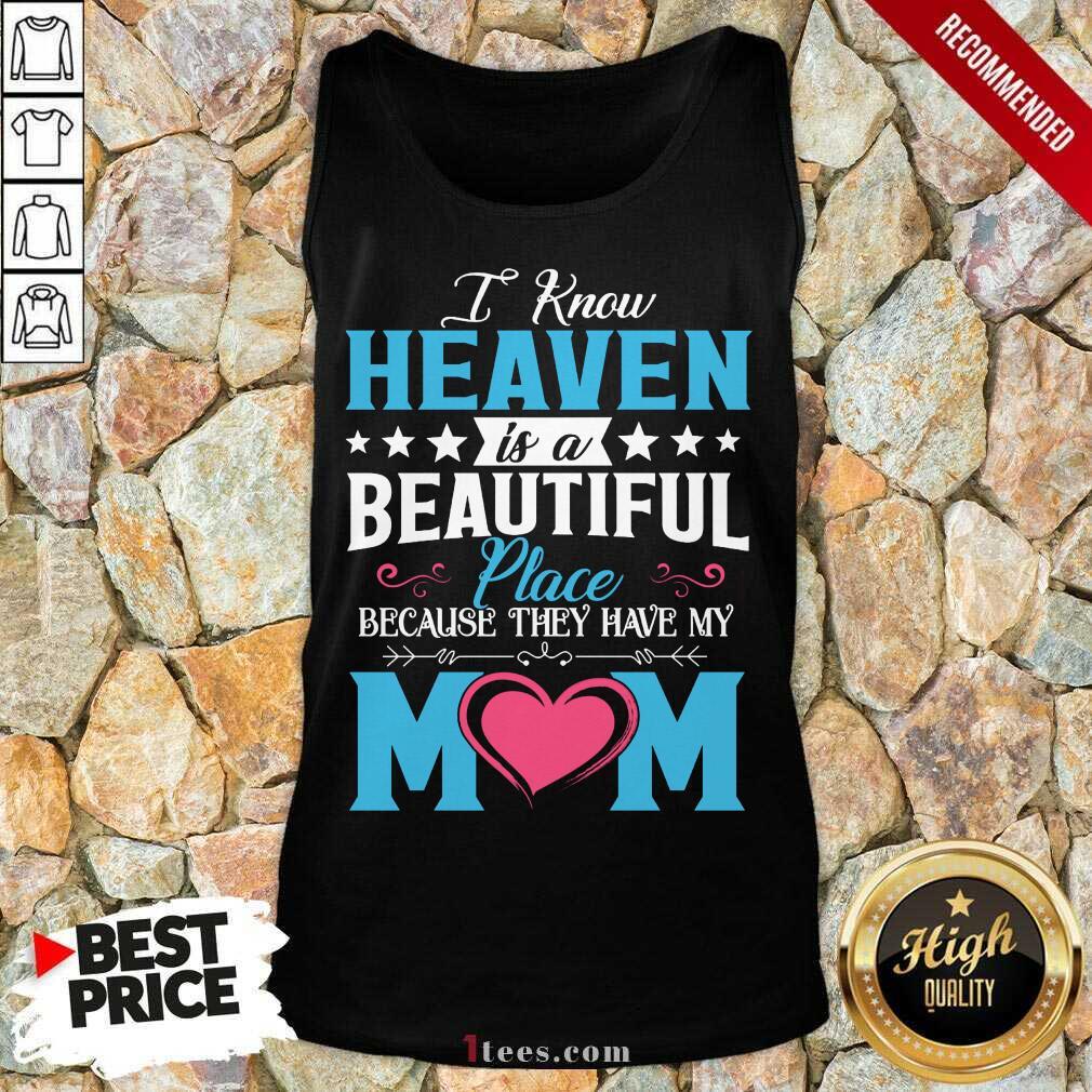 Heaven Beautiful Place Mom Tank Top