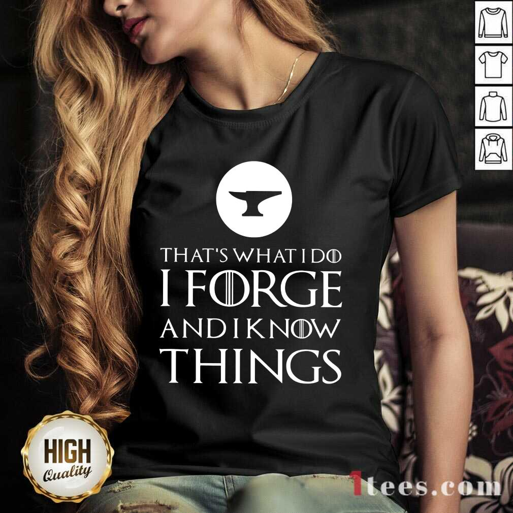I Forge And Know Things V-neck