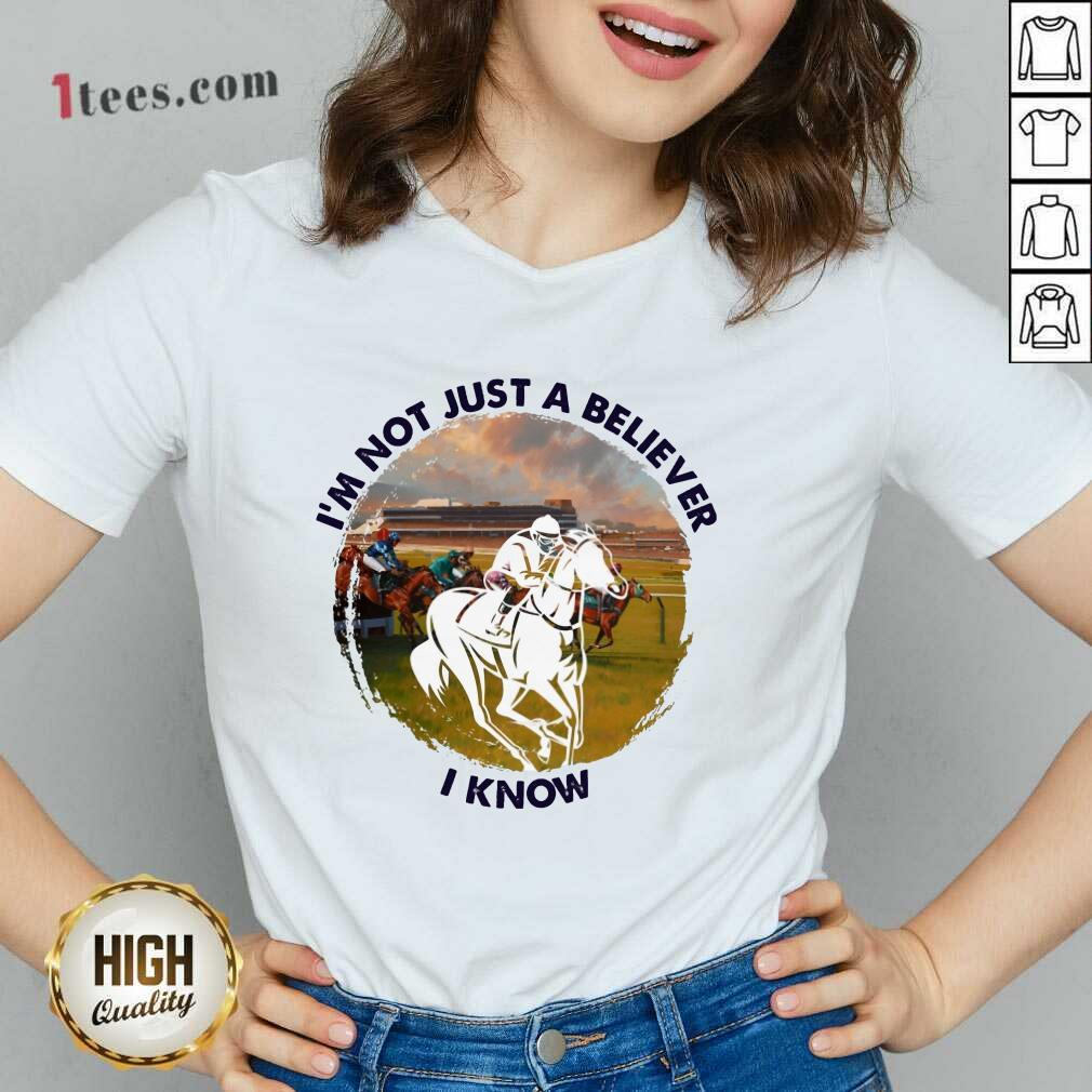 Im Not Just A Believe Horse Racing V-neck