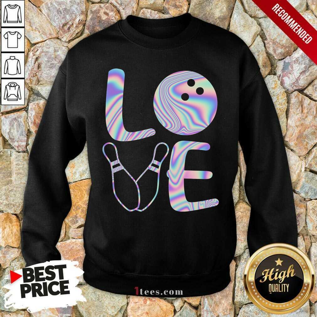 Love Bowling Sweatshirt