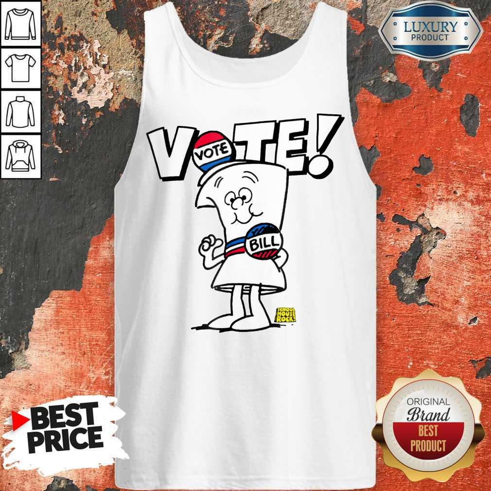 Awesome Schoolhouse Rock Vote With Bill Tank Top