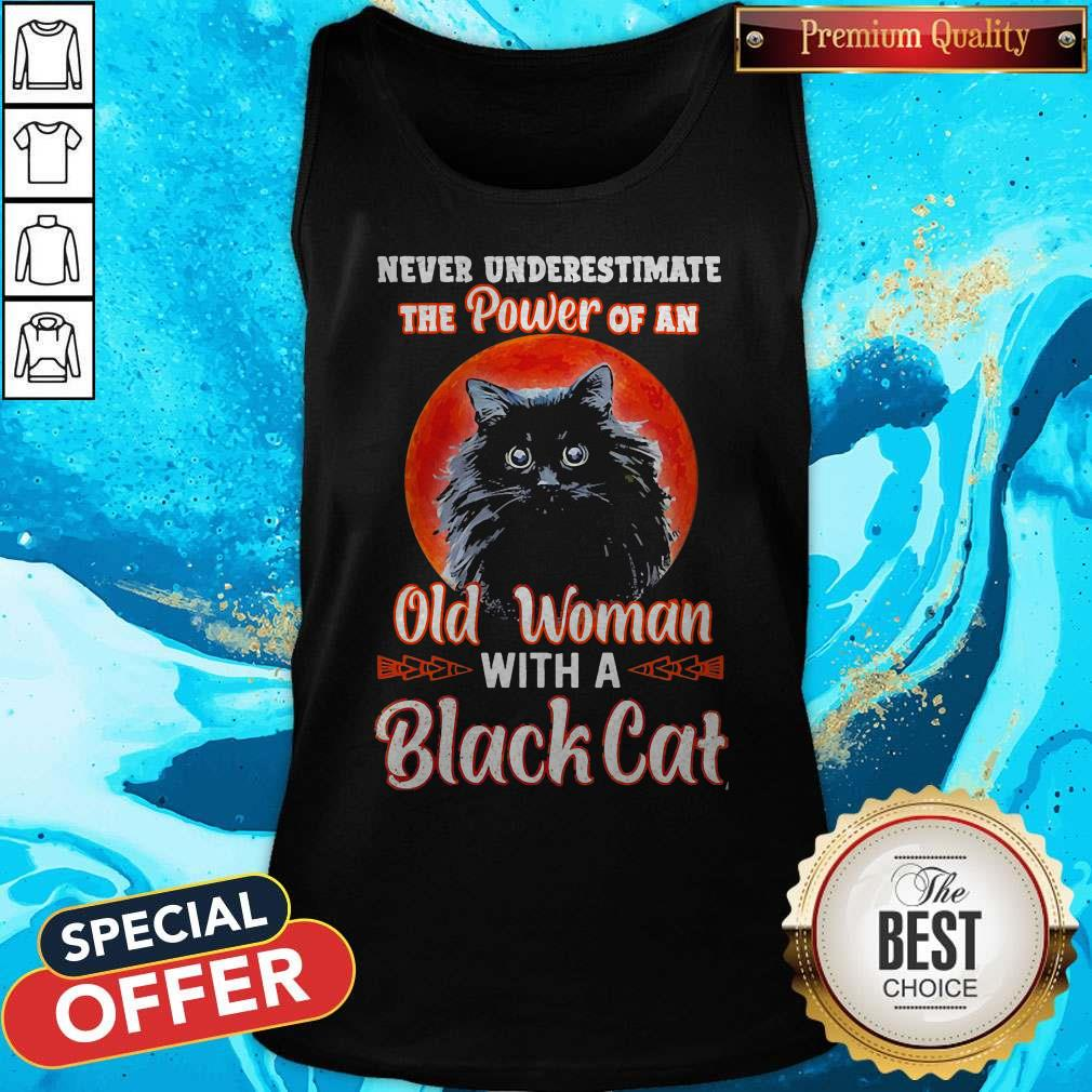 Never Underestimate The Power Of An Old Woman With A Black Cat Tank Top