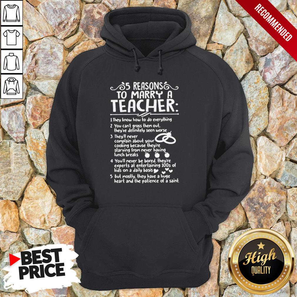 5 Reasons To Marry A Teacher Hoodie
