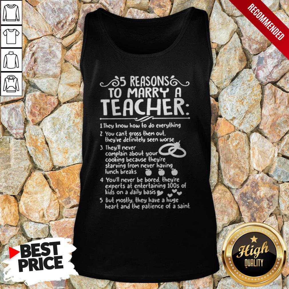5 Reasons To Marry A Teacher Tank Top