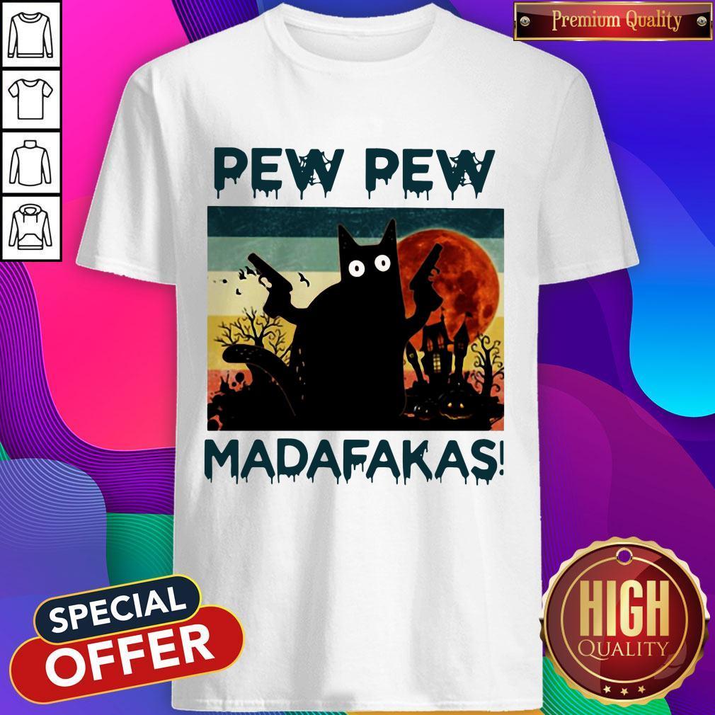 Black Cat Pew Pew Madafakas Halloween Shirt