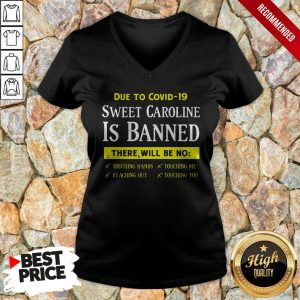 Due To Covid19 Sweet Caroline Is Banned There Will Be No V-neck