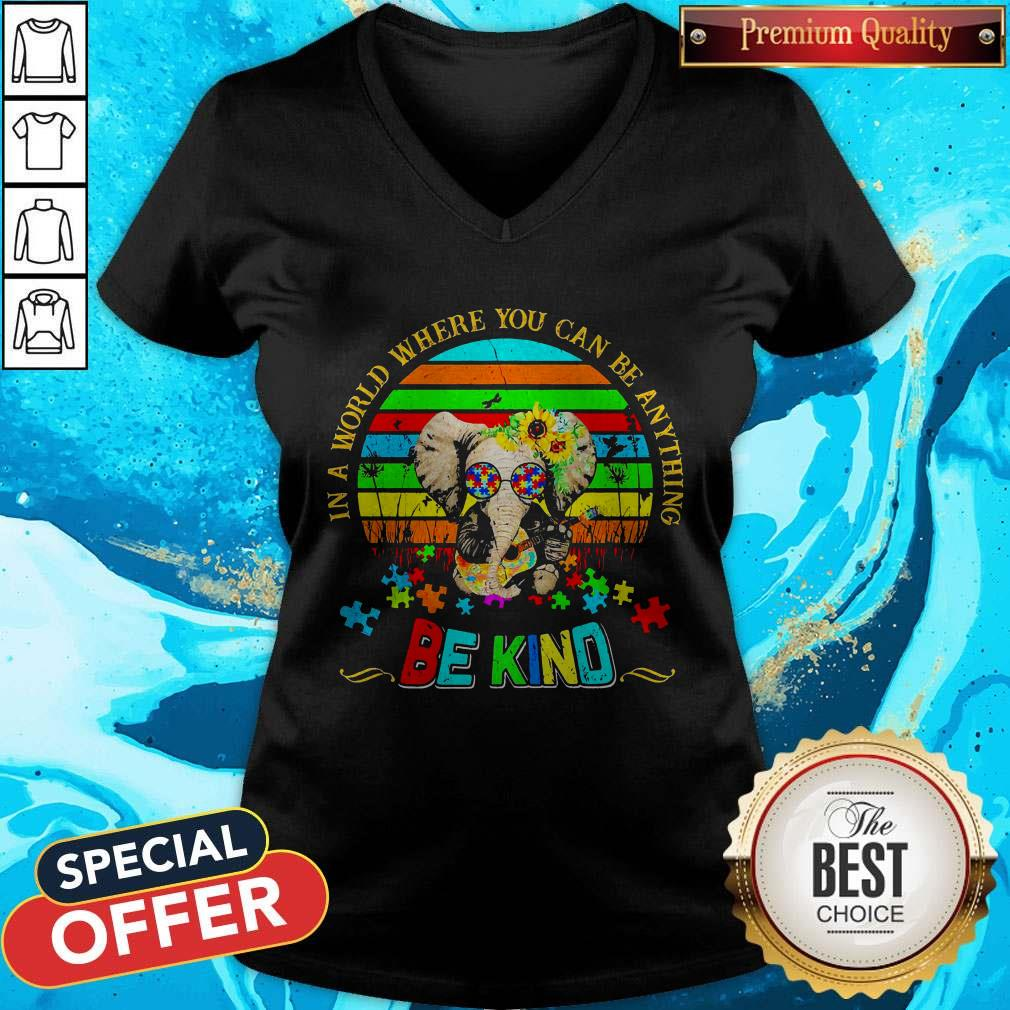 Elephant Autism In A World Where You Can Be Anything Be Kind Vintage V-neck