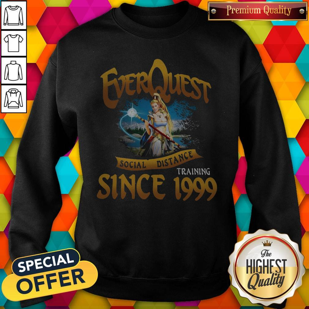 Everquest Social Distance Training Since 1999 Sweatshirt