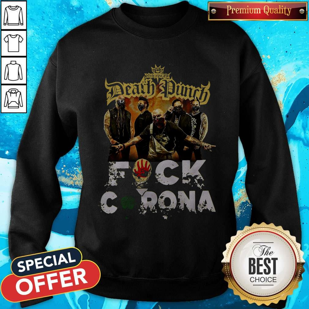 Five Finger Death Punch Fuck Corona Sweatshirt