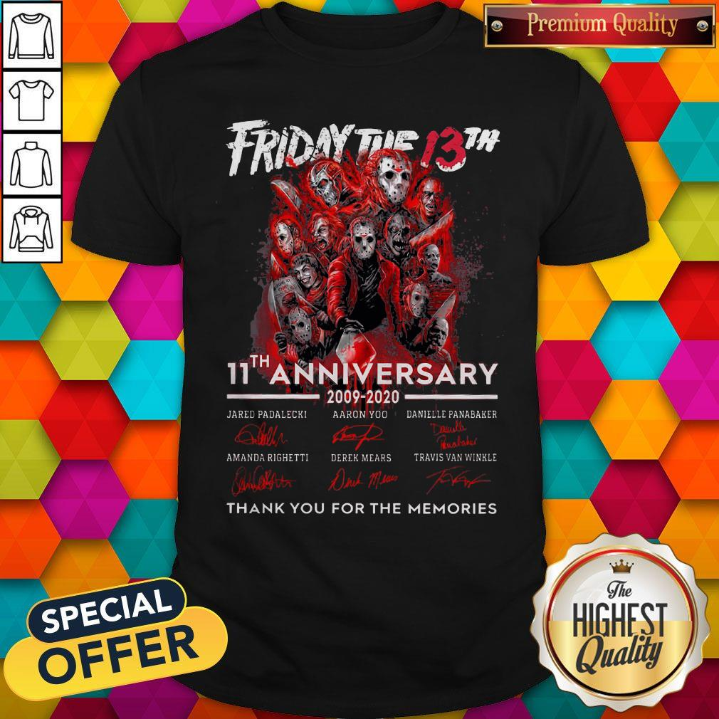 Friday The 13th 11th Anniversary 2009-2020 Signatures Thank You For The Memories Shirt