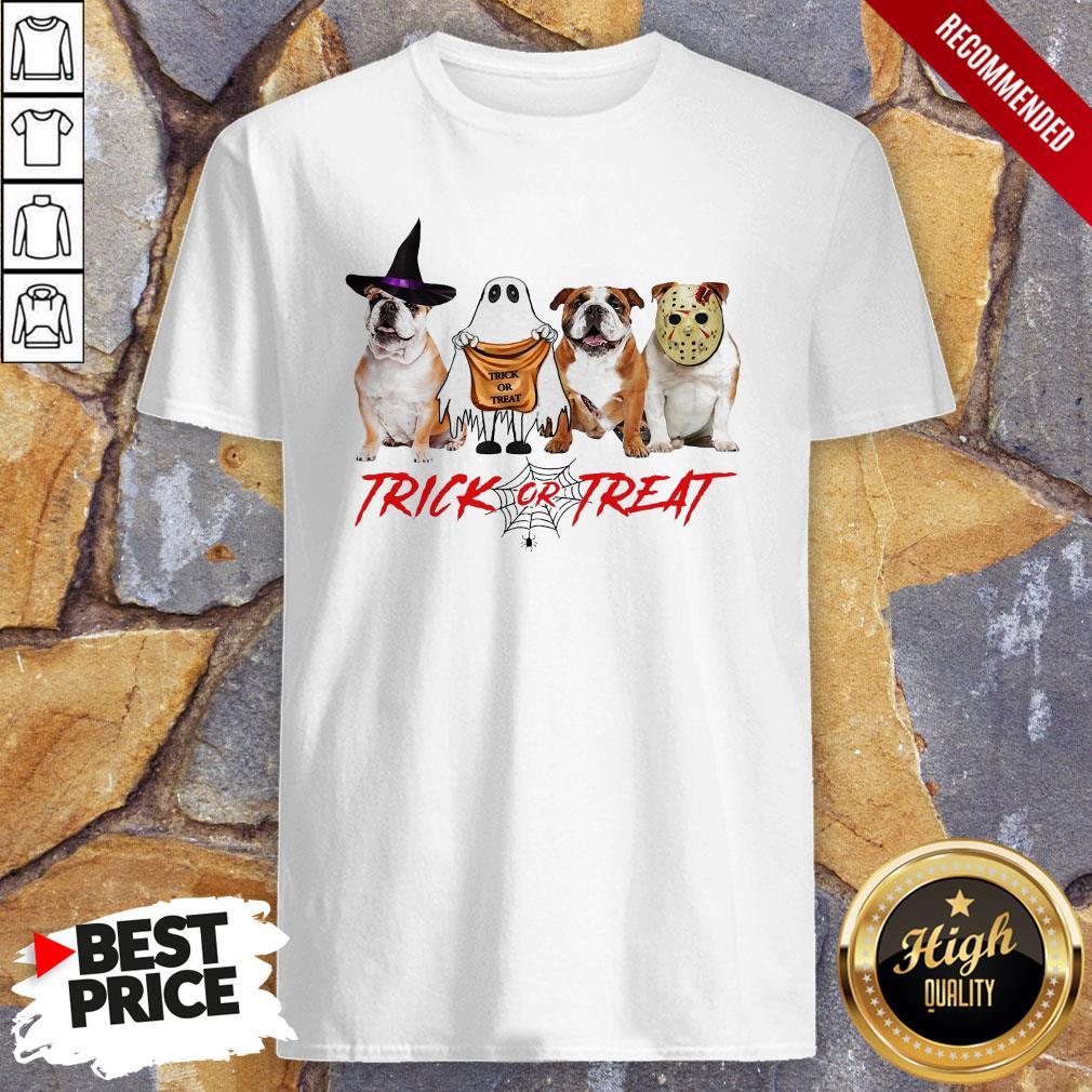 Funny Bulldog Trick Or Treat Shirt
