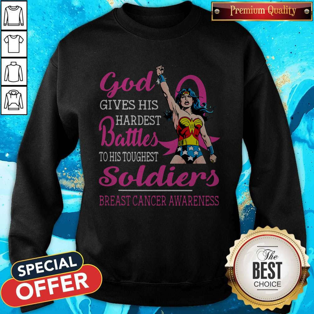 God Gives His Hardest Battles To His Toughest Soldiers Breast Cancer Awareness Sweatshirt