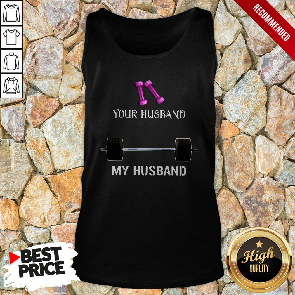 Gym Your Husband My Husband Tank Top