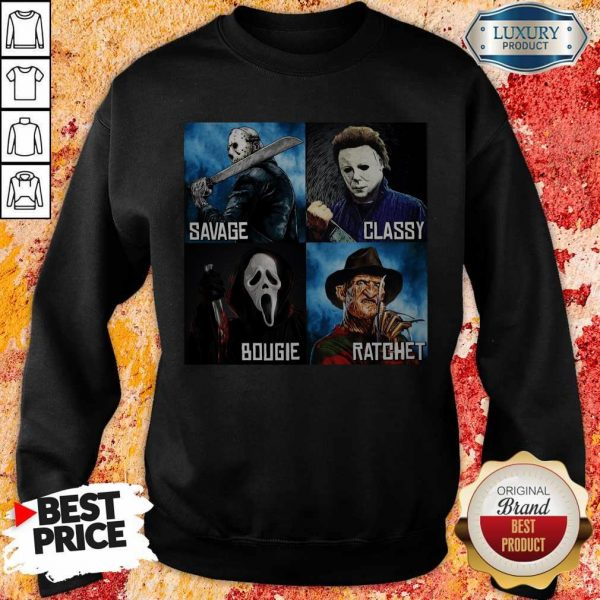 Horror Movies Characters Savage Classy Bougie Ratchet Sweatshirt