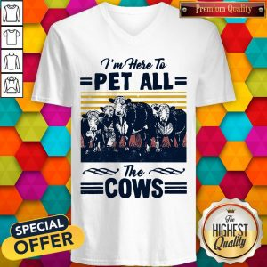 I'm Here To Pet All The Cows Vintage V-neck