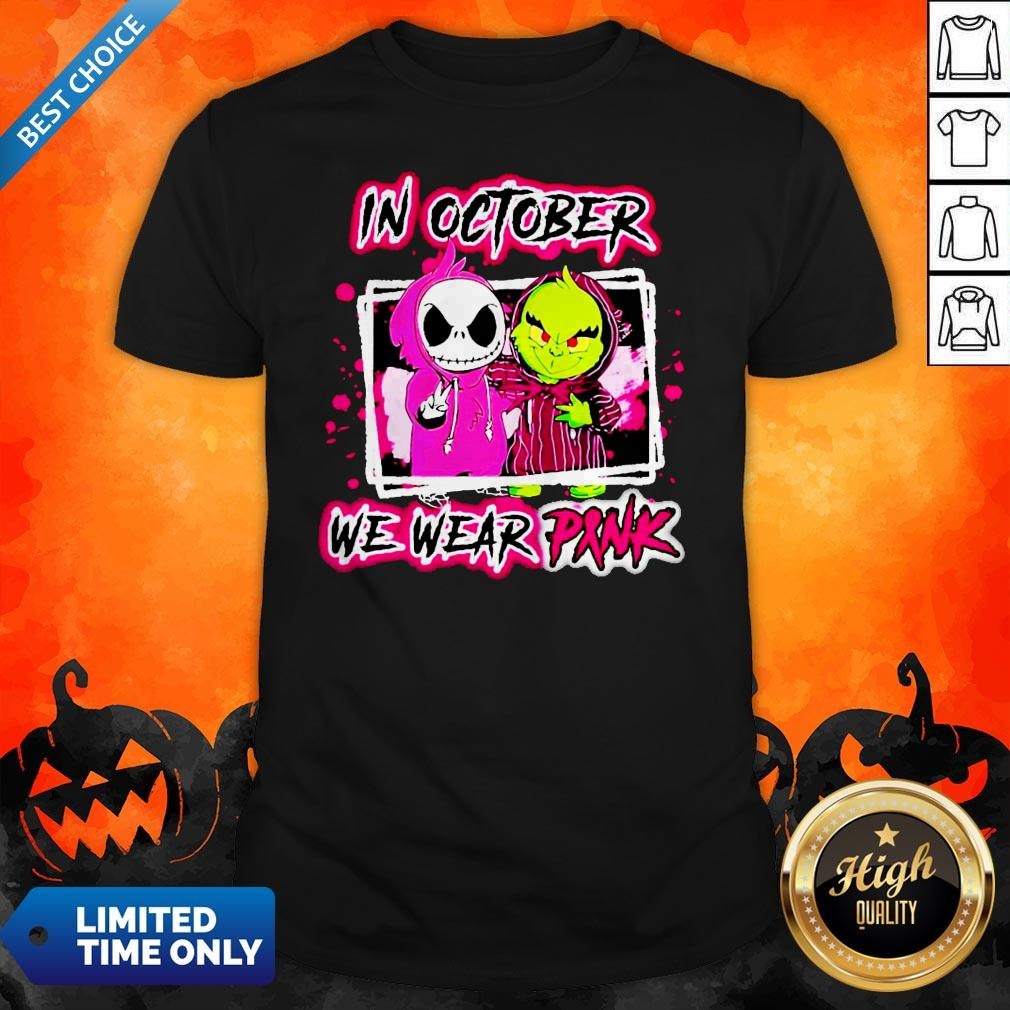 Jack Skellington And Grinch In October We Wear Pink Shirt