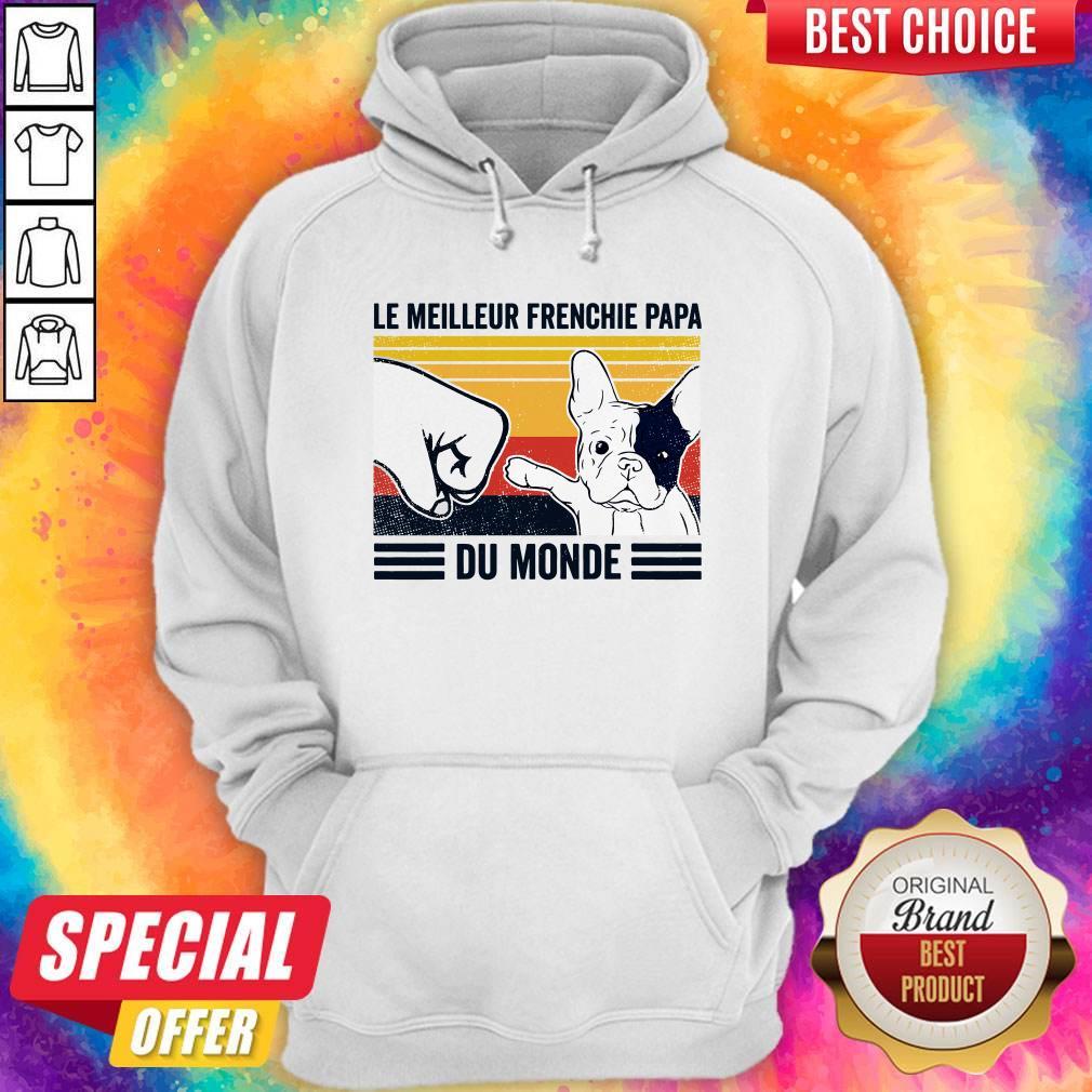 Le Meilleur Frenchie Papa Du Monde Vintage Hoodie
