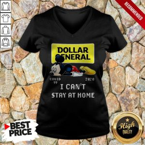 Mickey Mouse Dollar General Covid-19 2020 I Can't Stay At Home V-neck
