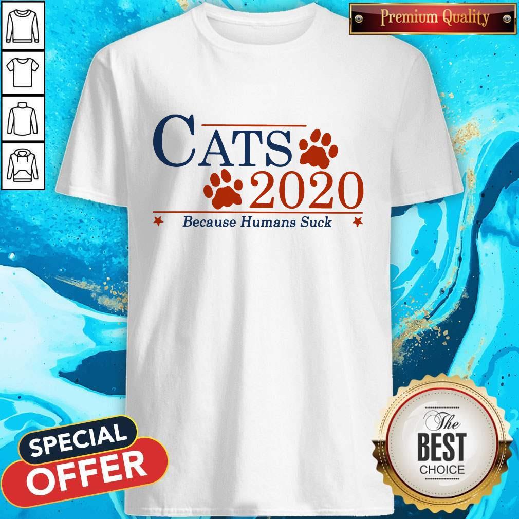 Nice Cats 2020 Because Humans Suck Shirt