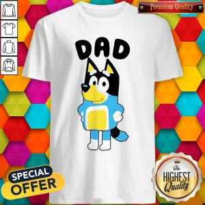 Nice Dad Bluey TV Series Shirt