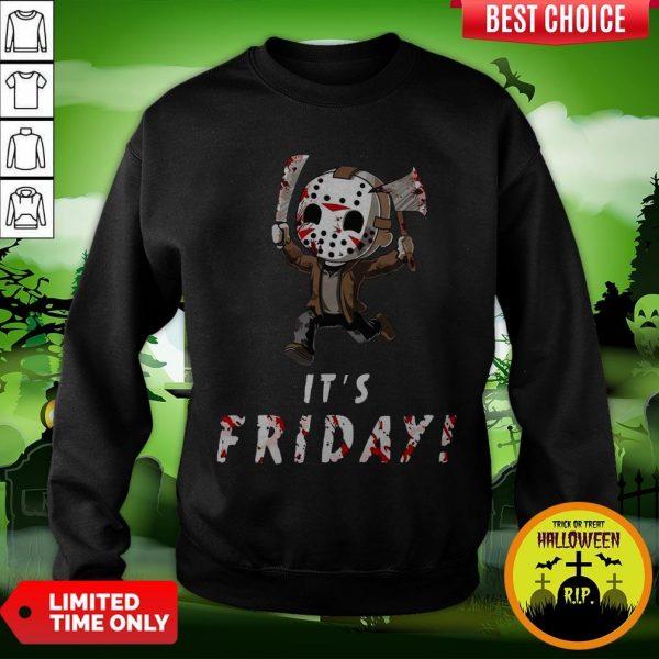 Nice Jason Voorhees It's Friday Sweatshirt