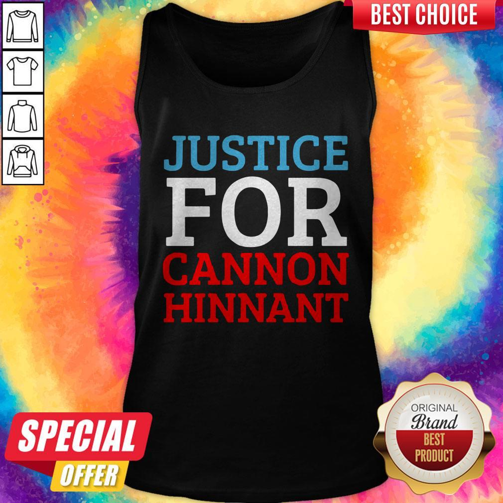 Nice Justice For Cannon Hinnant Tank Top