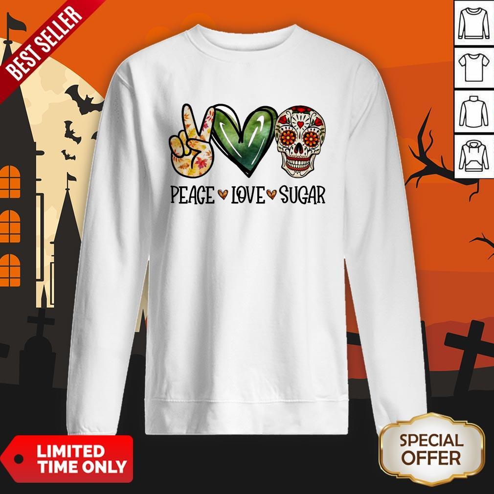 Nice Peace Love Sugar Skull Sweatshirt