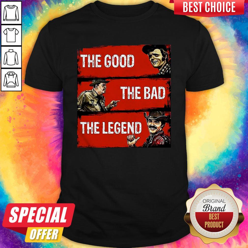 Nice The Good The Bad The Legend Shirt