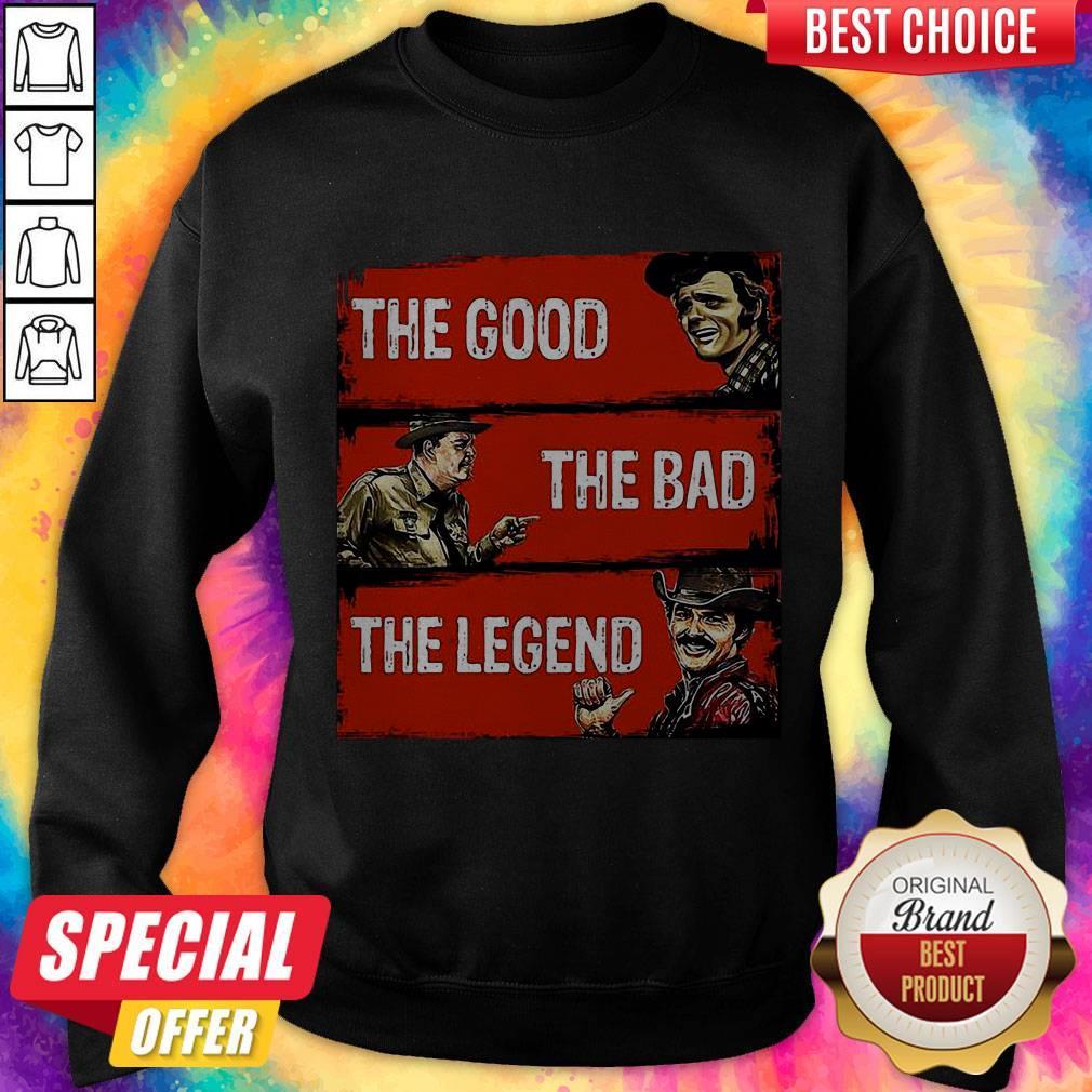 Nice The Good The Bad The Legend Sweatshirt