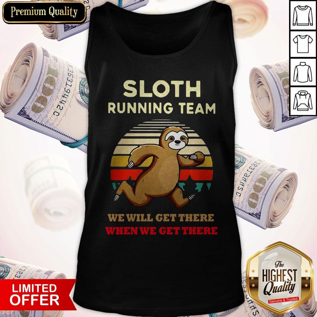Sloth Running Team We Will Get There When We Get There Vintage Tank Top