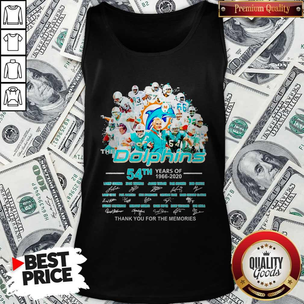 The Dolphins 54th Years Of 1966 2020 Thank You For The Memories Signatures Tank Top