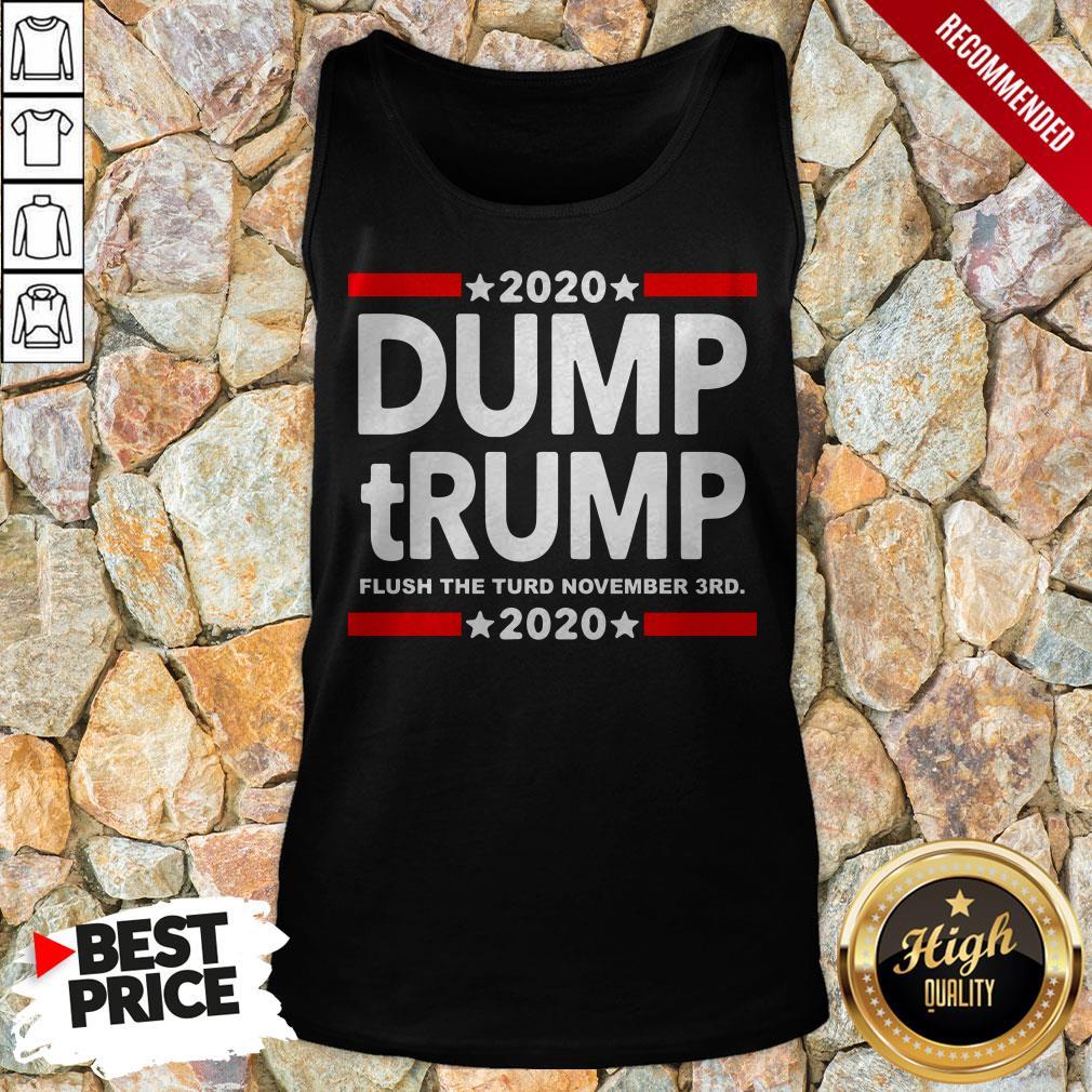 2020 Dump Trump Flush The Turd November 3Rd Tank Top