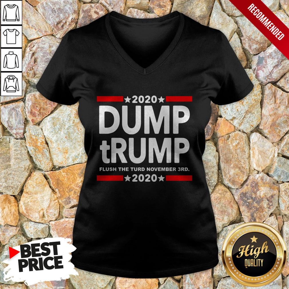 2020 Dump Trump Flush The Turd November 3Rd V-neck