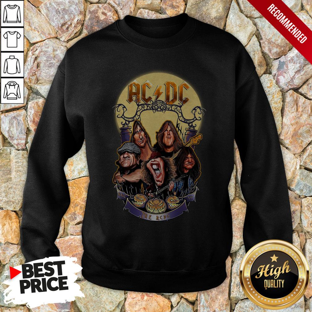 Ac Dc Heavy Metal Music Band Band Hail The Ac Dc To Halloween Sweatshirt