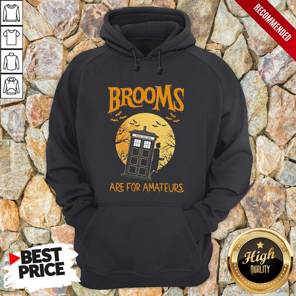 Brooms Are For Amateurs Halloween Hoodie