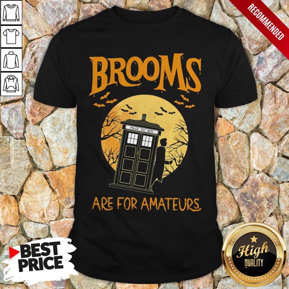 Brooms Are For Amateurs Halloween Shirt