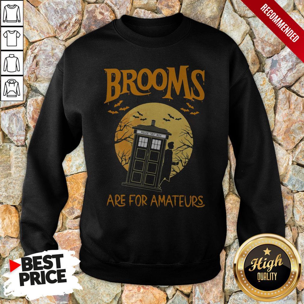 Brooms Are For Amateurs Halloween Sweatshirt