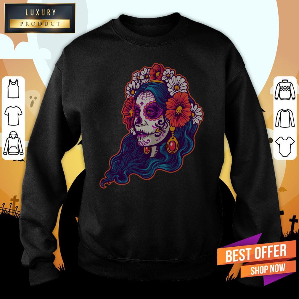 Dia De Muertos Day Dead Sugar Skull Girl Sweatshirt