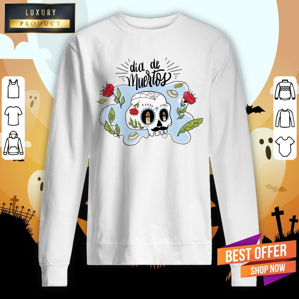 Dia De Muertos Day Of Dead Sugar Skull Sweatshirt