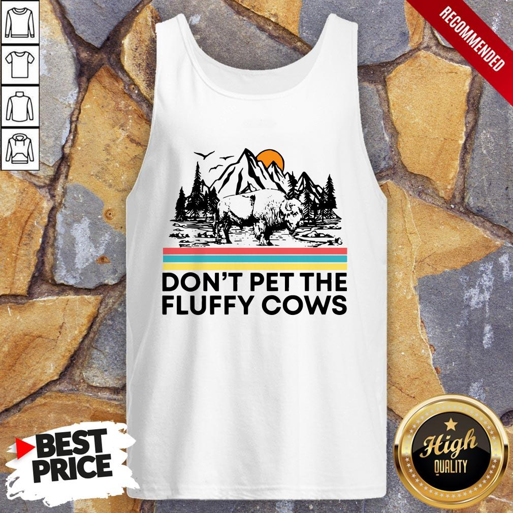Dont Pet The Fluffy Cows Bison Halloween Tank Top