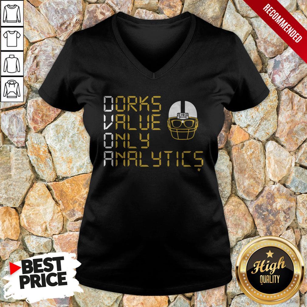 Dorks Value Only Analytics Dvoa Football Outsiders V-neck