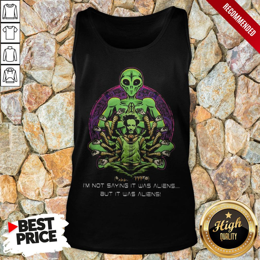 Giorgio Tsoukalos I'm Not Saying It Was Aliens But It Was Aliens Tank Top