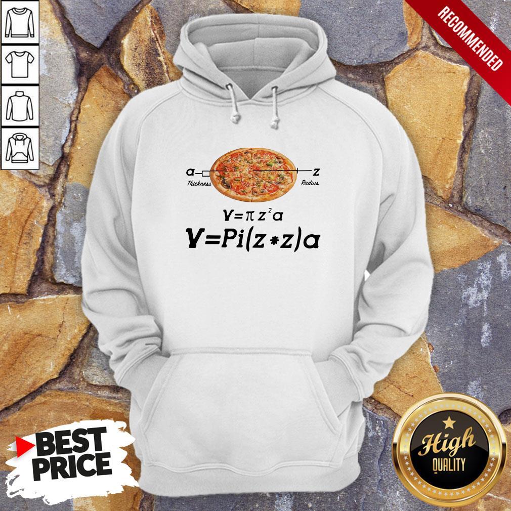 Hot Pizza Thickness Radius Hoodie