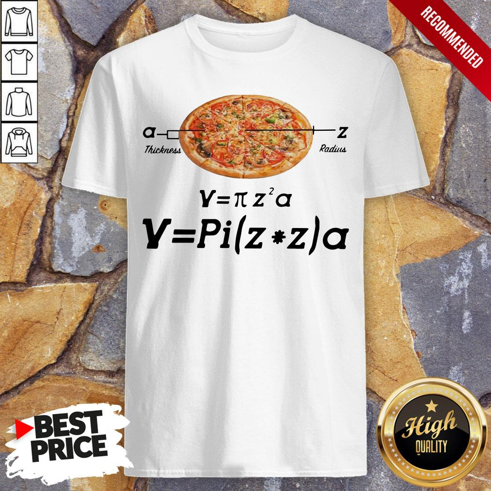 Hot Pizza Thickness Radius Shirt