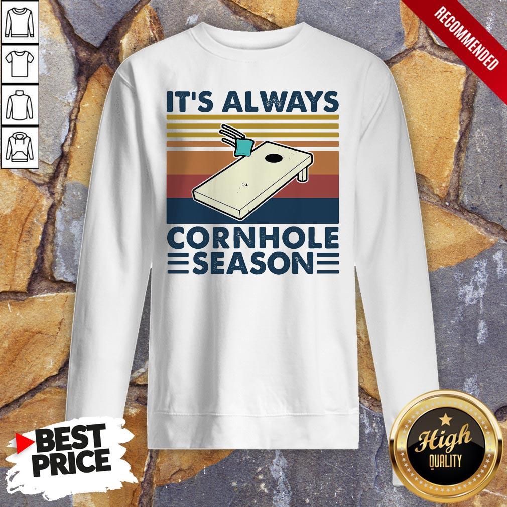 It's Always Cornhole Season Vintage Retro Sweatshirt