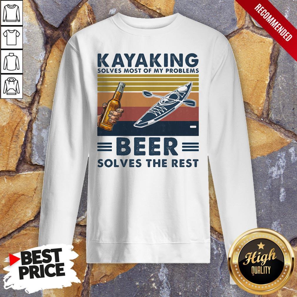 Kayaking Solves Most Of Problems Beer Solves The Rest Vintage Retro Sweatshirt