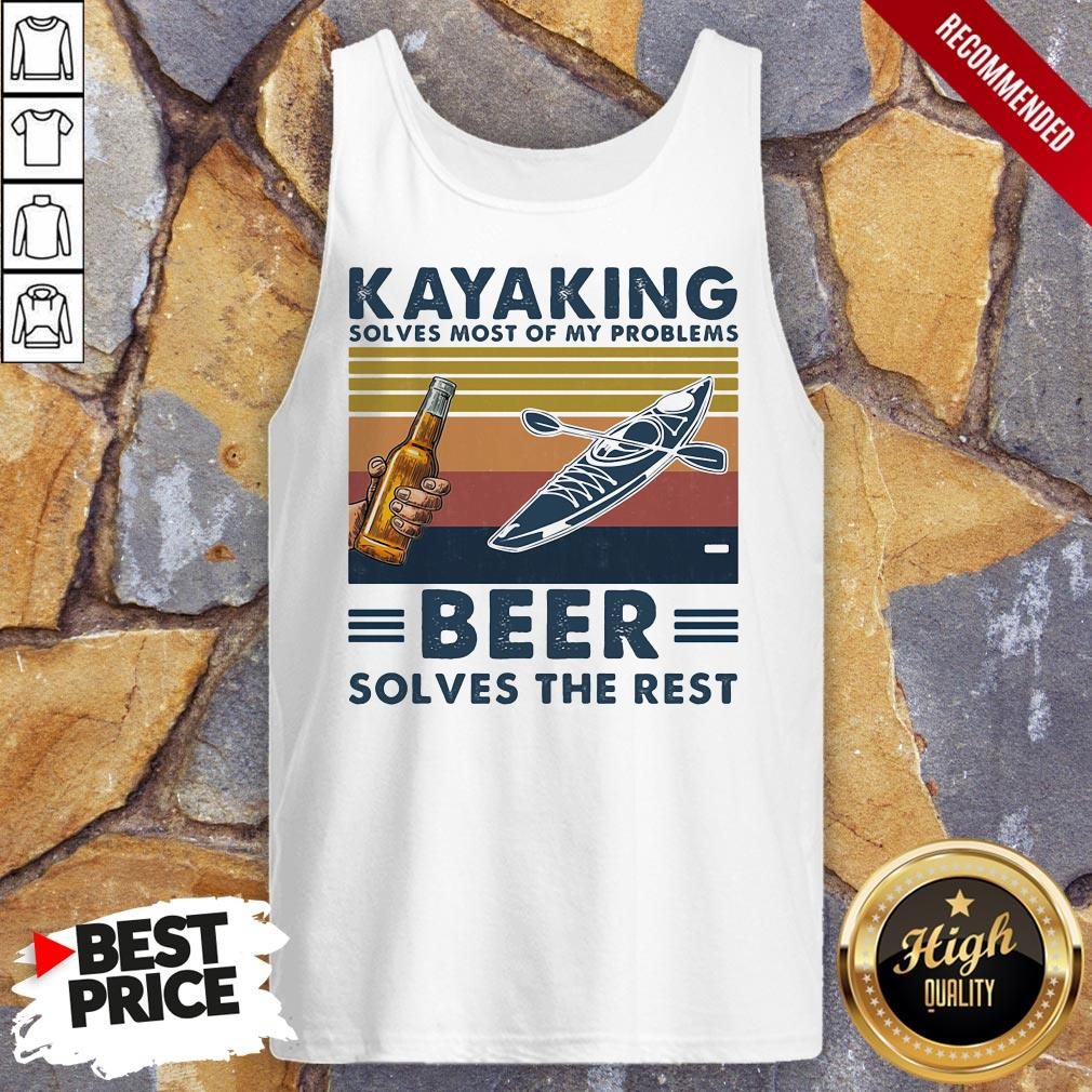 Kayaking Solves Most Of Problems Beer Solves The Rest Vintage Retro Tank Top