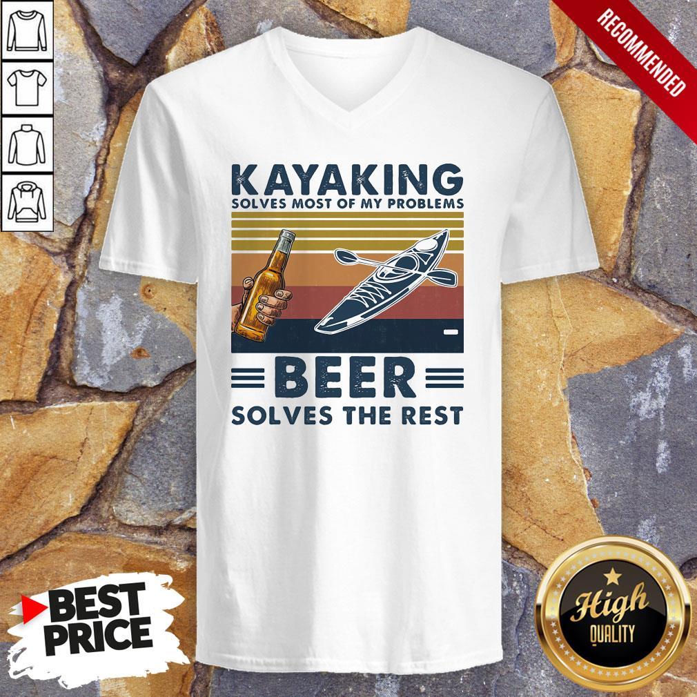 Kayaking Solves Most Of Problems Beer Solves The Rest Vintage Retro V-neck