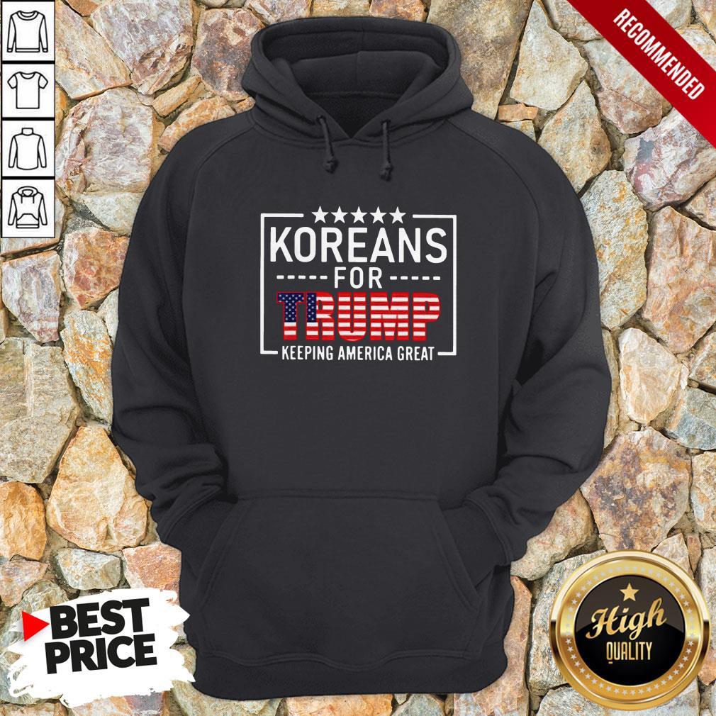 Koreans For Trump Keeping America Great American Flag Hoodie
